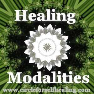 Healing Modalities - Encouragement for the Chronically Ill