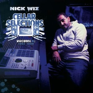 Nick Wiz - Cellar Selections 6 (Vinyl 2LP) - Snippets