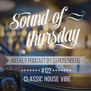 SOT #122 (Classic House Vibe)