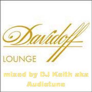 DJ Keith aka Audiotune - Davidoff Lounge Mix