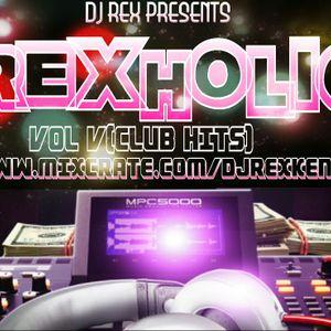 #THE REXHOLIC MIXXTAPE VOL 5 (CLUB HITS) 0714604922