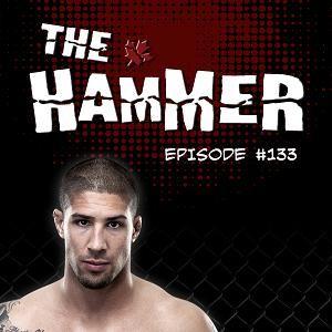 The Hammer MMA Radio - Episode 133
