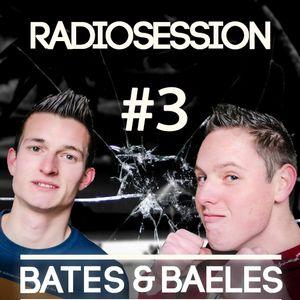 Bates & Baeles Radiosession #3