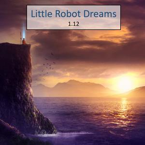 Little Robot Dreams 1.12