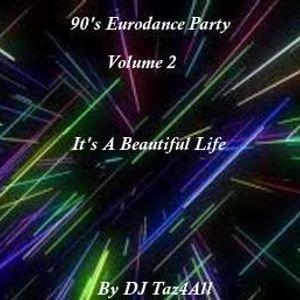 90's Eurodance Party Vol. 2 - It's A Beautiful Life