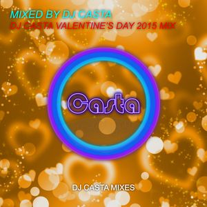Dj Casta Valentine's Day 2015 Mix