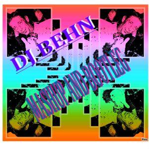 dj BEHN mashup and bootleg