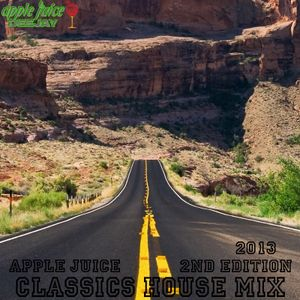 Apple Juice - Classics House Mix (2nd Edition 2013)