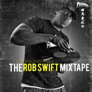 The Rob Swift Mixtape: The Architect's Work
