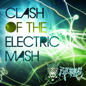Clash Of The Electric Mash