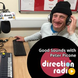 Good Sounds With Peter Picone - 18th May 2017