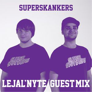 SUPERSKANKERS guestmix for LEJAL'NYTE radioshow 22.09.2012 @ SUB FM