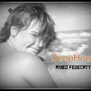 """""""Deep House """""""