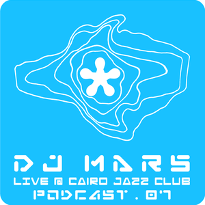 Sounds from Mars Podcast #007 - live @ Cairo Jazz Club