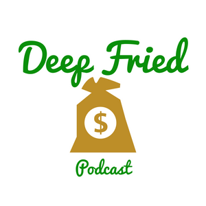 Deep Fried Bets Podcast Season 2 Chapter 3