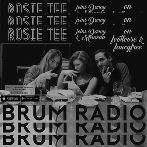 Rosie Tee FIRST PLAY // ToughTracksPlaylist on Footloose & Fancyfree w/ Danny & Miranda (07/06/2017)