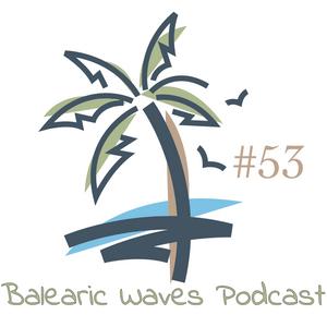 Balearic Waves Podcast #53