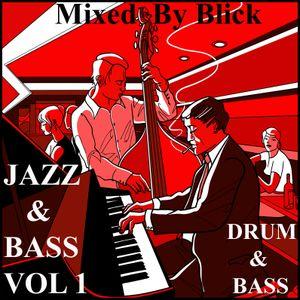Mixed By Blick - Mix 026 - Jazz & Bass Mix Volume 1
