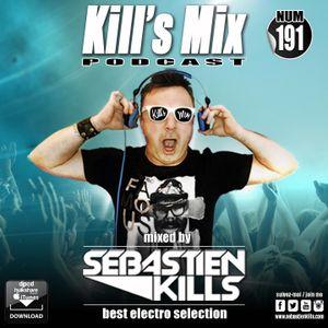 Sébastien Kill's - Kill's Mix #191 (2017-11-30) DJMIX.CA