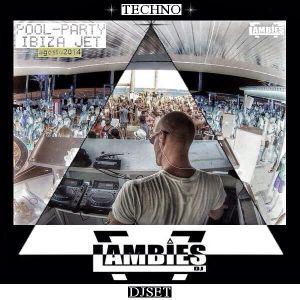 Julien Lambies Part.2 Final Djset [TECHNO] @Pool-Party Ibiza Jet Agosto 2014