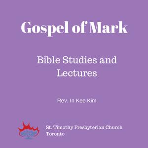 Gospel of Mark: Session 3