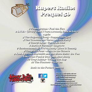Rupert Radio: Prequel 56