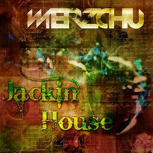 Wierzchu - Jackin House