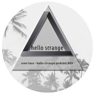 sven laux - hello strange podcast #69