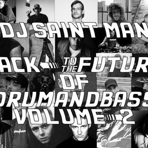 DJ Saint Man - Back To The Future Of Drum&Bass Vol.2