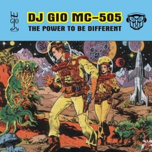DJ GIO MC-505 - The Power To Be Different