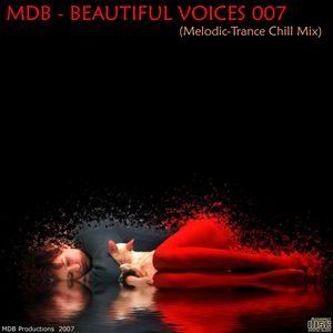 MDB - BEAUTIFUL VOICES 007 (MELODIC-TRANCE CHILL MIX)