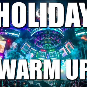 Festival Music Mix 2016 - HOLIDAY Warm up #1