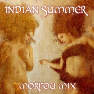 INDIAN SUMMER ☩ Jim Morrison ❋ MORFOU Buddha Bar MIX