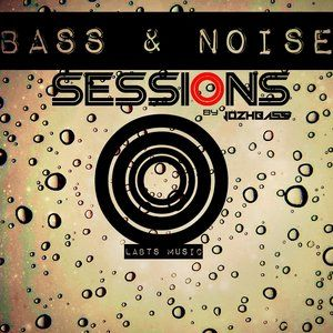 B&N Session 012 (Bass And Noise Session By JozhBass) 29/04/15