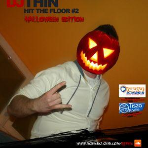 DJ TH!N - Hit The Floor #2 (Halloween Edition)