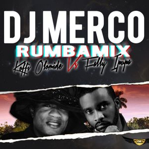 Dj MeRCO_RUMBAMIX-Koffi Olomide vs Fally Ipupa