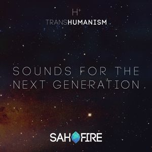 Transhumanism : Sounds for the Next Generation
