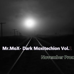 Mr.MoX-The dark MoxiTechion Vol.1