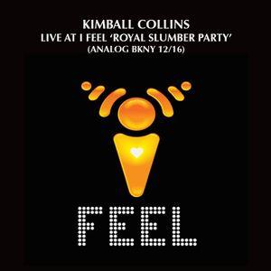 Kimball Collins - Live at 'I Feel' Royal Slumber Party (Analog BKNY)