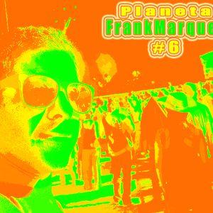 Planeta FrankMarques #6 2Mar2011