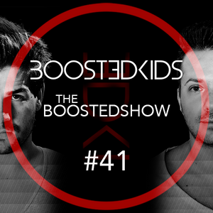 BOOSTEDKIDS pres. THE BOOSTEDSHOW #041