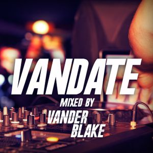 #001 Vandate : James Bowers Guest Mix