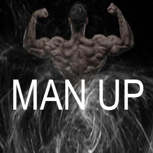 Man Up: Finding Your Calling