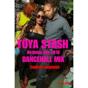 TOYA STASH Birthday Mix(dancehall)2019 by Bugsy Bam Bam | Mixcloud