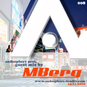 Andosphere pres. Guest mix 008 by MBERG