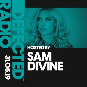 Defected Radio Show presented by Sam - 31.05.19