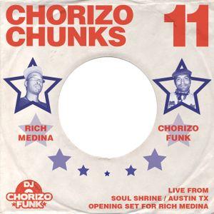 Chorizo Chunks 11: Opening set for Rich Medina