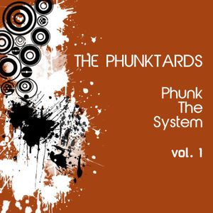 Phunk The System vol. 1