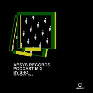 ABSPOD003 - Absys Podcast Mix by Sho - December 2009