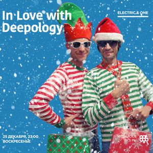 In Love with Deepology @ Megapolis 89,5 FM Moscow (25.12.2016)